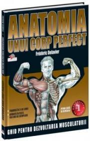 Anatomia unui corp perfect - Frederic Delavier