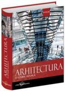 Arhitectura. O istorie vizuala -