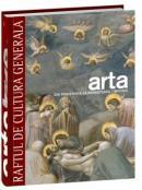 Arta. Din preistorie la Renasterea timpurie - Vol. 1 -
