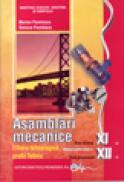 Asamblari mecanice XII ruta directa - Marian Pavelescu , Simona Pavelescu