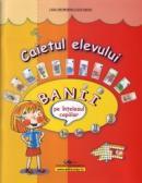 Banii pe intelesul copiilor-caietul elevului - Ligia Georgescu Golosoiu
