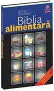 Biblia alimentara - Gheorghe Mencinicopschi