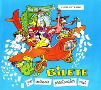 Bilete pe adresa prietenilor mei - Lucia Olteanu
