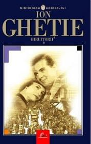 Biruitorii (2 Vol) - Ion Ghetie