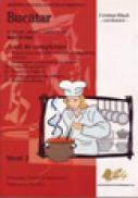Bucatar (manual pentru calificarea de bucatar, an de completare) -  Dinca coordonator Cristian