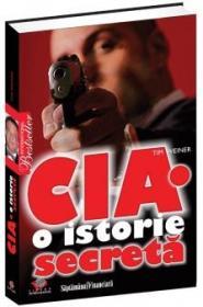 CIA. O istorie secreta - Tim Weiner