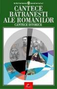 Cantece batranesti ale romanilor Cantece istorice - Grigore Botezatu