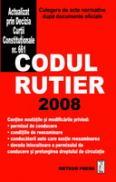 Codul Rutier 2008 - Culegere de acte normative