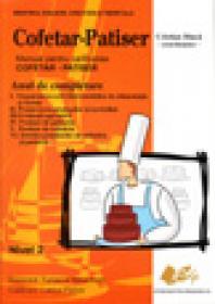 Cofetar-Patiser -manual pentru calificarea cofetar, patiser, an de completare - Dinca coordonator Cristian
