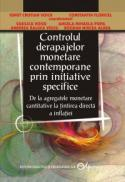 Controlul derapajelor monetare contemporane prin initiative specifice - Ionut Cristian Voicu , Constantin Floricel