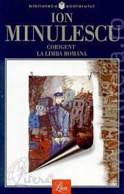 Corigent la limba romana. Rosu, galben si albastru - Ion Minulescu