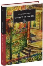 Cronica de familie vol.II - Petru Dumitriu