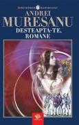 Desteapta-te romane - Andrei Muresanu
