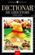 Dictionar de ghicitori Cinel-cinel - Constantin Mohanu