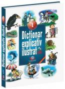 Dictionar explicativ ilustrat pentru clasele I - IV -