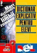 Dictionar explicativ pentru elevi - DEL / CD-ROM - Elena Ispas