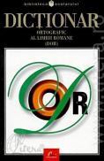 Dictionar ortografic al limbii romane / DOR - colectiv