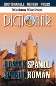 Dictionar roman-spaniol, spaniol-roman - Mariana Niculescu