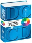 Dictionar universal de muzica - Jean Lupu, Nicolae Racu, Gabriel-Constantin Oprea, Eugen-Petre Sandu, Daniela Caraman-Fotea