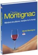 Dieta Montignac - Mananca de placere, mentine-te in forma - Michel Montignac