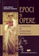 Epoci si Opere-incursiune in literatura universala - Ionescu Elena , Ruxandra Iordache