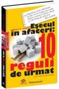 Esecul in afaceri. 10 reguli de urmat - Donald Keough