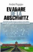 Evadare de la Auschwitz -  Andrei Pogojev