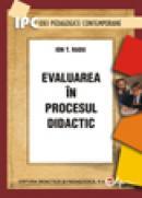 Evaluarea in procesul didactic - Radu Ion T.