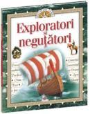 Exploratori si negutatori -