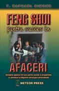 Feng shui pentru succes in afaceri -  T. Raphael Simons