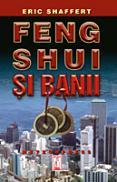 Feng shui si banii - Eric Shaffert