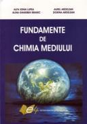 Fundamente de chimia mediului - Lupea Alfa Xenia , Branic Alina Gharibeh , Ardelean Aurel , Ardelean Dorina