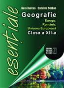 Geografie Europa, Romania, Uniunea Europeana - clasa a XII-a - Catalina Serban, Nela Burcea