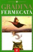 Gradina Fermecata - ***