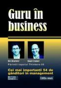 Guru in business Cei mai importanti 54 de ganditori in management -  Stuart Crainer , Des Dearlove