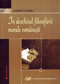 In deschisul filosofarii morale romanesti - Cozma Carmen