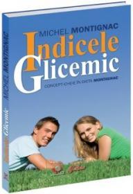 Indicele Glicemic - Michel Montignac