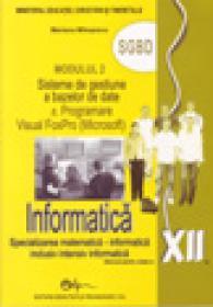 Informatica XII modulul 2 SGBD - Mariana Milosescu