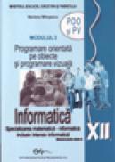 Informatica XII modulul 3 POO si PV - Mariana Milosescu