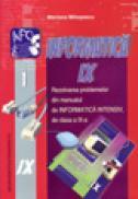 Informatica cls. a IX-a. Rezolvarea problemelor din manualul de Informatica Intensiv de cls. a IX-a - Mariana Milosescu