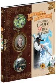 Inima de piatra - vol. 4 - Wilhelm Hauff