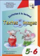 Invitation a la lecture! Textes en,et images 5-6 - Mihaela Cosma , Grigore Cristina Mihaela , Stratula Eugenia , Baitan Eufrozina , Raluca Sotran