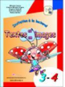 Invitation a la lecture! Textes et, en images cls. 3-4 - Mihaela Cosma , Grigore Cristina Mihaela , Stratula Eugenia , Baitan Eufrozina , Raluca Sotran
