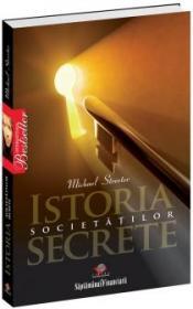 Istoria societatilor secrete - Michael Streeter