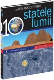 Marea Enciclopedie - Statele Lumii Vol. VIII. Africa de Nord si Africa de Vest -