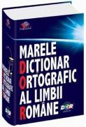 Marele dictionar ortografic al limbii romane -