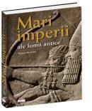 Mari imperii ale lumii antice -