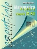 Matematica - algebra clasele IX - XII - Doru Savulescu