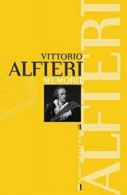 Memorii - Vittorio Alfieri