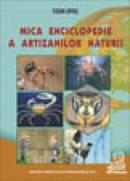 Mica enciclopedie a artizanilor naturii - Opris Tudor